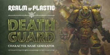DEATH GUARD - CHARACTER NAME GENERATOR